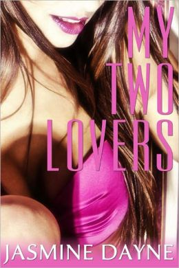 My Two Lovers (Menage Erotic Fiction)