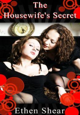 Lebian Erotica: The Housewife's Secret