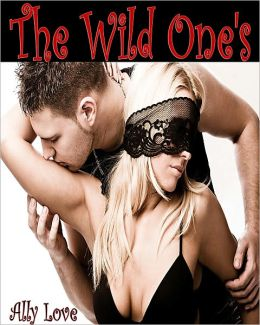 The Wild One's - Menage Swinger XXX Erotica