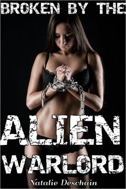 Broken by the Alien Warlord (A Monster Breeding Adventure)