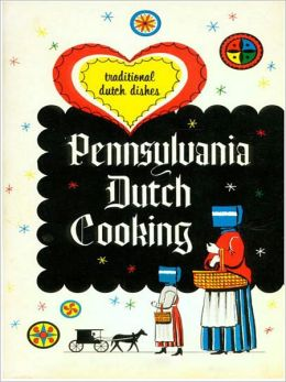Pennsylvania Dutch Cooking: A Cooking Classic By Unkown Author! AAA+++