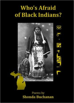 Who's Afraid of Black Indians?