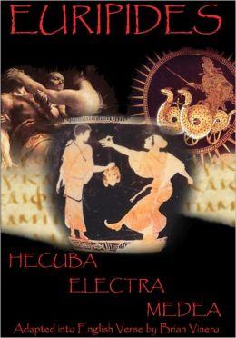 Euripides: Hecuba, Electra and Medea