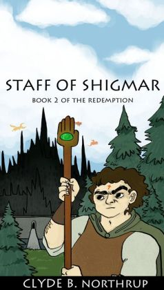 Staff of Shigmar: Book 2 of The Redemption