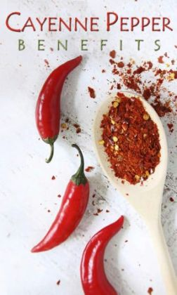Cayenne Pepper Benefits: Natural Cures Proven To Work!