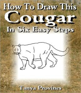 How To Draw This Cougar In Six Easy Steps