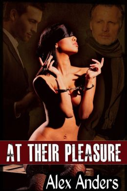 At Their Pleasure: Dominated by the Billionaire and the Bad Boy (Alpha male, BDSM, male dominant & female submissive)