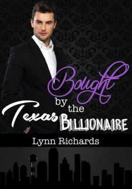 Bought By The Texas Billionaire (BBW Erotica) (Billionaire Domination)