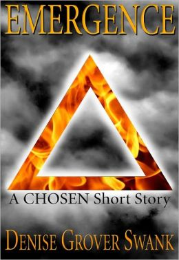 Emergence (The Chosen Short #1)