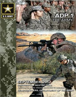 Army Doctrine Publication 1 The Army September 2012