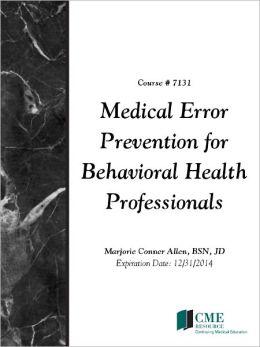Medical Error Prevention for Behavioral Health Professionals