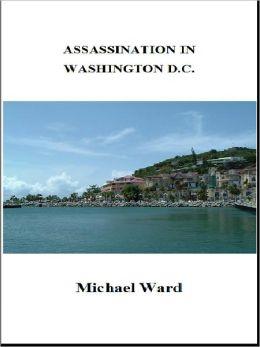 Assassination in Washington D.C.