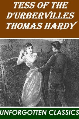 Tess of the D'Urbervilles by Thomas Hardy (improved formatting and easy navigation)