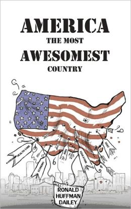 America The Most Awesomest Country
