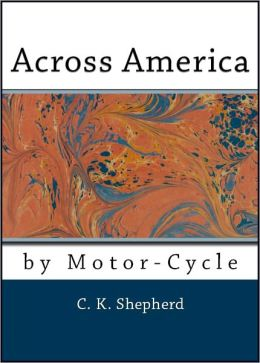 Across America by Motorcycle (Illustrated)
