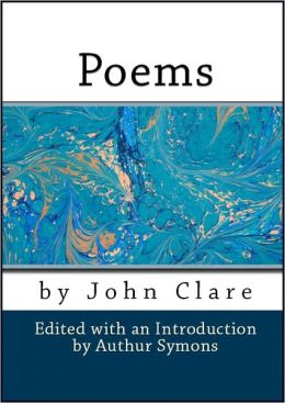 Poems by John Clare (With Introduction)