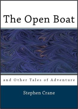 The Open Boat and Other Tales of Adventure
