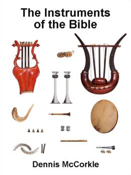 The Instruments of the Bible