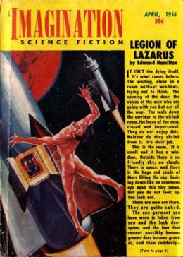 The Legion of Lazarus: A Science Fiction, Post-1930 Classic By Edmond Hamilton! AAA+++