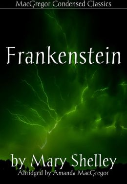 Frankenstein (Condensed)