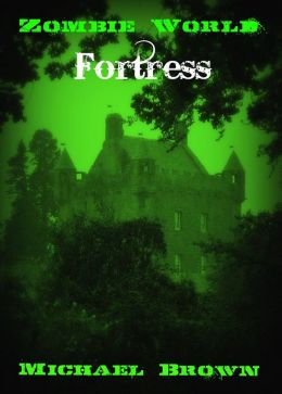 Zombie World: Fortress