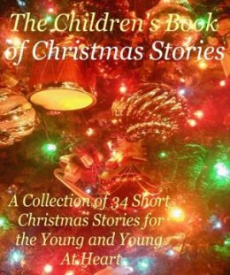 Holiday eBook on The Children's Book of Christmas Story - Children of all ages will love it!