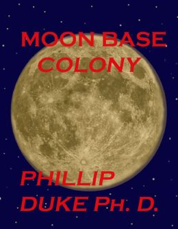 MOON Base Colony