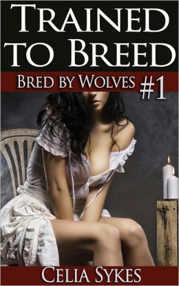 Trained to Breed (Werewolf Breeding)