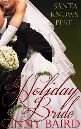 The Holiday Bride (Holiday Brides Series, Book 2)