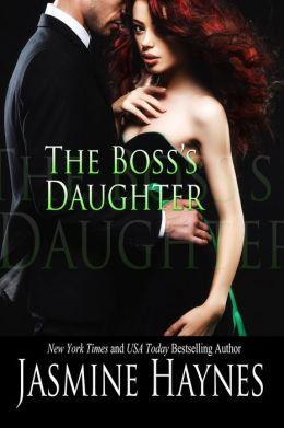The Boss's Daughter: A West Coast Novel, Book 3