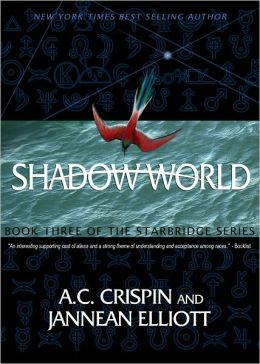 Shadow World (StarBridge Series #3)