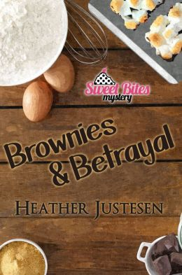 Brownies & Betrayal, Book 1