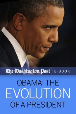 Obama: The Evolution of a President