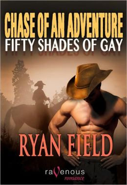 Chase of an Adventure: Fifty Shades of Gay