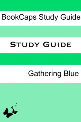an analysis of the book gathering blue Detailed plot synopsis reviews of gathering blue kira, lame from birth and orphaned as a young teenager, lives in a brutish, cruel society, where there is no room for the weak, the sick, or the different.