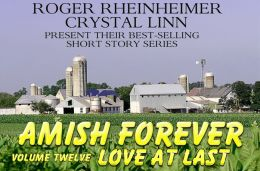 Amish Forever - Volume 12 - Love At Last
