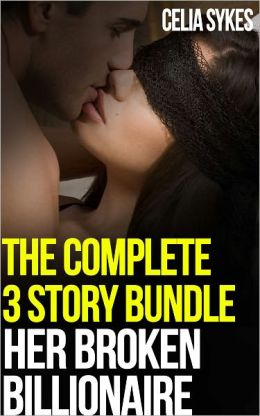 Her Broken Billionaire Bundle, an Erotic Romance