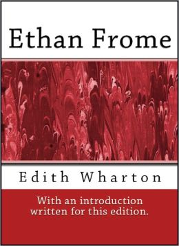 Ethan Frome (With and Introduction)