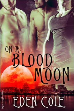 On A Blood Moon [Werewolf Gay Erotic Romance]