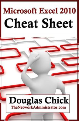 Microsoft Excel 2010 Quick Reference (Cheat Sheet)
