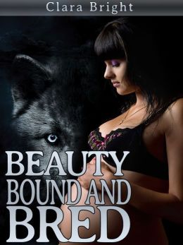Beauty Bound and Bred (Shifter Breeding BDSM)