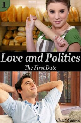 Love and Politics - The First Date (Full figured, curvy, plus size, bbw, alpha male, political, big girl, Erotic Romance)