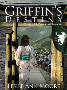 Griffin's Destiny (Young Adult Romantic Fantasy#3)