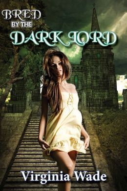 Bred By The Dark Lord (Gothic Erotic Romance)