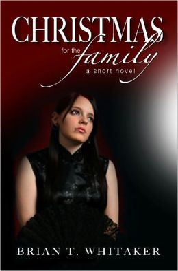 Christmas for the Family - A Short Novel
