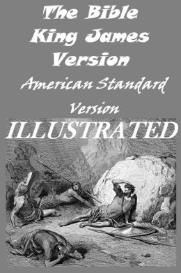 2 Bible versions: American Standard Version & King James Version Illustrated edition