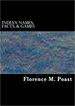 (American) Indian Names, Facts, and Games