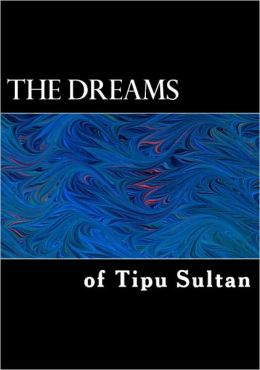 The Dreams of Tipu Sultan