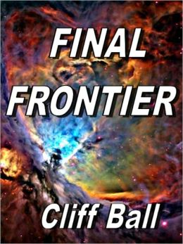 Final Frontier: Sequel to New Frontier (New Frontier Series #2)
