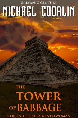 The Tower of Babbage (steampunk thriller)